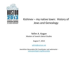 Kishinev – my native town:  History of Jews and Genealogy