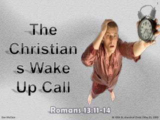 The Christians Wake Up Call
