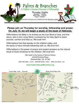 Please join us Thursday for worship, fellowship and prayer.  On July 19, we will begin a study of the book of Hebrews.