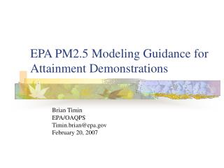 EPA PM2.5 Modeling Guidance for Attainment Demonstrations