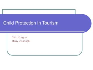 Child Protection in Tourism