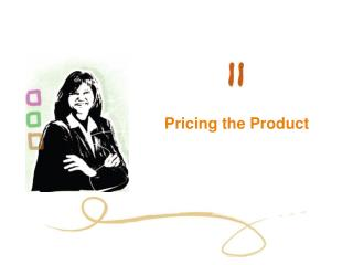Pricing the Product