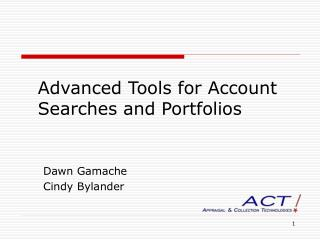 Advanced Tools for Account Searches and Portfolios
