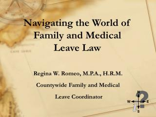 Navigating the World of Family and Medical  Leave Law