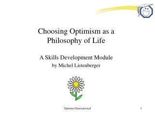 Choosing Optimism as a  Philosophy of Life