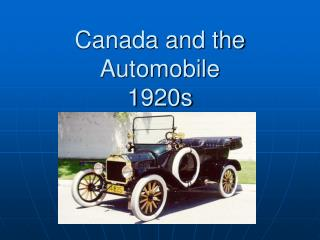 Canada and the Automobile  1920s