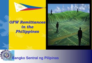 OFW Remittances in the Philippines