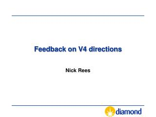 Feedback on V4 directions