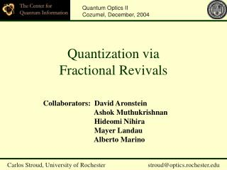 Quantization via   Fractional Revivals