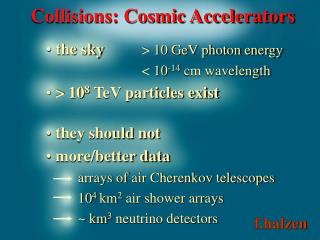 Collisions: Cosmic Accelerators