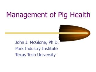 Management of Pig Health