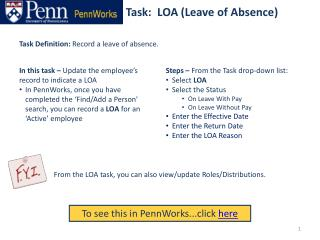 Task:  LOA (Leave of Absence)