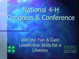 National 4-H Congress & Conference