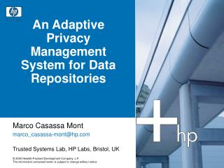 An Adaptive Privacy Management System for Data Repositories