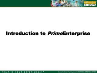 Introduction to  Prime Enterprise