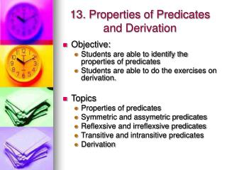 13. Properties of Predicates and Derivation