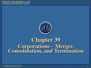 Chapter 39 Corporations – Merger, Consolidation, and Termination