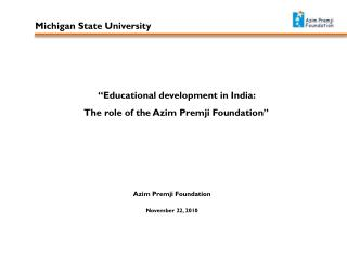 """Educational development in India:  The role of the Azim Premji Foundation"""