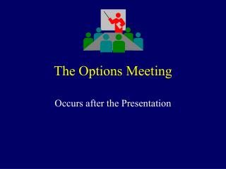 The Options Meeting
