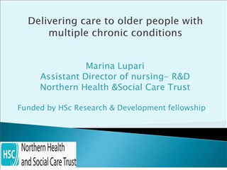 Marina Lupari Assistant Director of nursing- RD Northern Health Social Care Trust  Funded by HSc Research  Development f