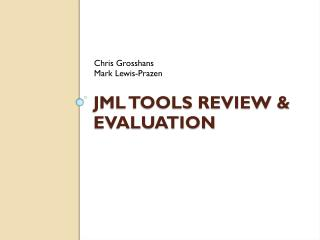 JML Tools Review & Evaluation