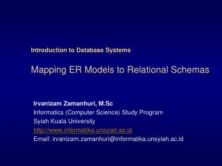 Introduction to Database Systems Mapping ER Models to Relational Schemas