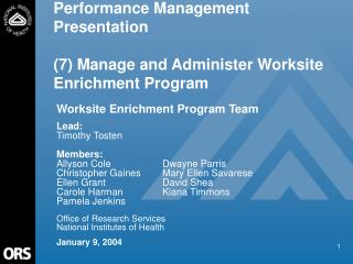 Performance Management Presentation (7) Manage and Administer Worksite Enrichment Program