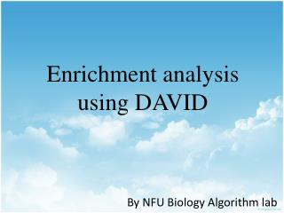 Enrichment analysis using DAVID