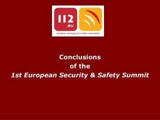 Conclusions  of the  1st European Security & Safety Summit