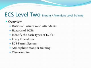 ECS Level Two Entrant / Attendant Level Training