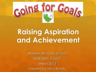 Raising Aspiration and Achievement