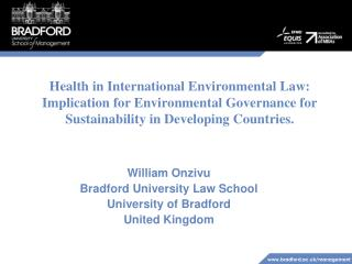 Health in International Environmental Law: Implication for Environmental Governance for Sustainability in Developing Co
