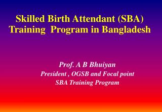 Skilled Birth Attendant (SBA) Training  Program in Bangladesh