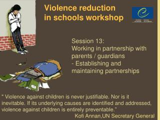 Violence reduction in schools workshop