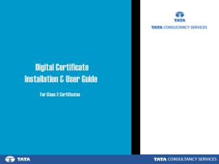 Digital Certificate Installation & User Guide