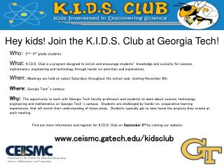 Hey kids ! Join the K.I.D.S. Club at Georgia Tech!