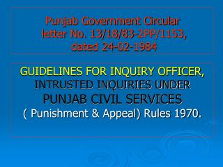 Punjab Government Circular  letter No. 13/18/83-2PP/1153,  dated 24-02-1984