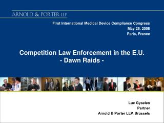 Competition Law Enforcement in the E.U. - Dawn Raids -
