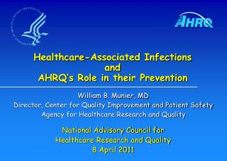 Healthcare-Associated Infections and AHRQ's Role in their Prevention