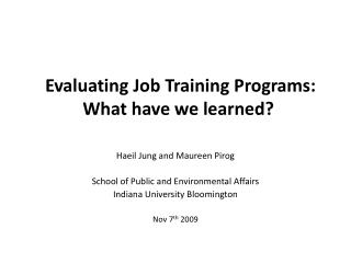 Evaluating Job Training Programs:  What have we learned?