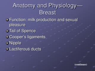 Anatomy and Physiology— Breast