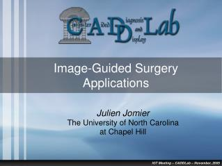 Image-Guided Surgery Applications
