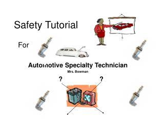 Safety Tutorial