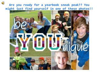 Are you ready for a yearbook sneak peak?? You might just find yourself in one of these photos!!