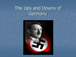The Ups and Downs of Germany