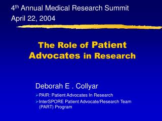 The Role of  Patient Advocates  in Research