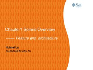 Chapter1 Solaris Overview ——  Feature and  architecture