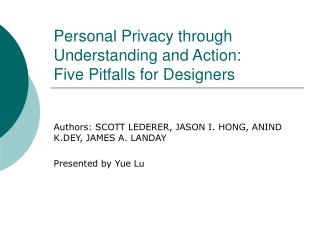 Personal Privacy through Understanding and Action:  Five Pitfalls for Designers