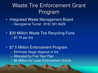 Waste Tire Enforcement Grant Program