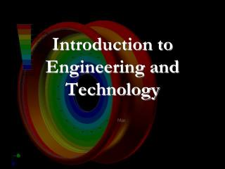 Introduction to Engineering and Technology